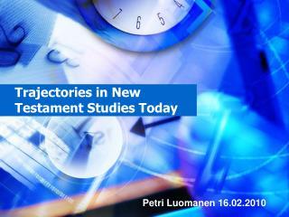 Trajectories in New Testament Studies Today