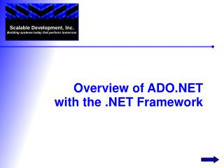 Overview of ADO with the  Framework