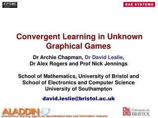Convergent Learning in Unknown Graphical Games