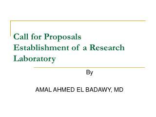 Call for Proposals Establishment of a Research Laboratory
