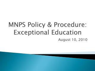 MNPS Policy & Procedure:  Exceptional Education