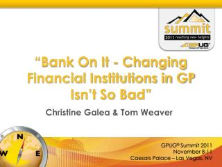 """Bank On It - Changing Financial Institutions in GP Isn't So Bad"""