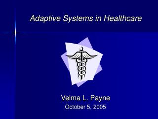 Adaptive Systems in Healthcare