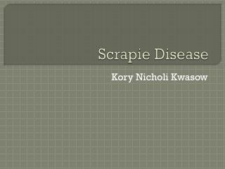 Scrapie  Disease