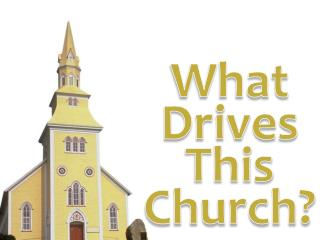 What Drives This Church?