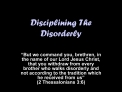 Disciplining The Disorderly