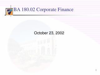 BA 180.02 Corporate Finance