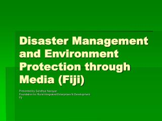 Disaster Management and Environment Protection through Media (Fiji)