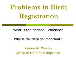 Problems in Birth Registration