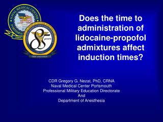 Does the time to administration of lidocaine-propofol admixtures affect induction times