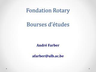 Fondation  Rotary Bourses  d'études
