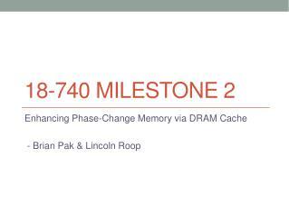 18-740 Milestone 2