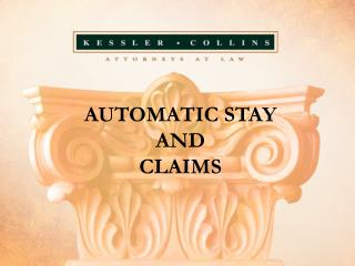 AUTOMATIC STAY AND  CLAIMS