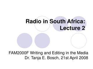Radio in South Africa: Lecture 2