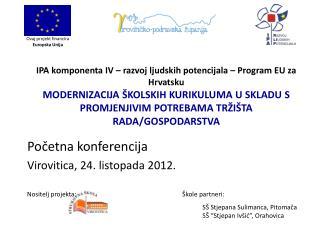 Početna konferencija Virovitica, 24. listopada 2012.