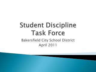 Student Discipline  Task Force