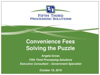 Convenience Fees Solving the Puzzle