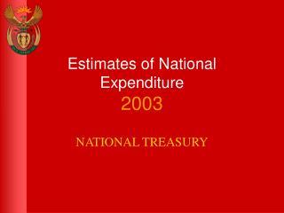 Estimates of National Expenditure 2003