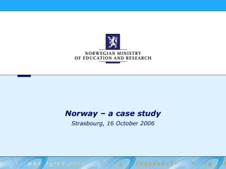 Norway – a case study