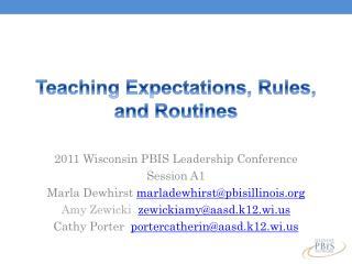 Teaching Expectations, Rules, and Routines