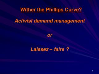 Wither the Phillips Curve?