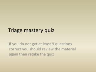 Triage mastery quiz