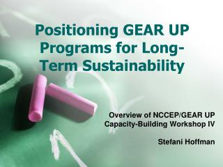 Positioning GEAR UP Programs for Long-Term Sustainability