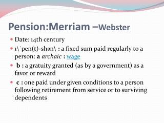 Pension:Merriam – Webster