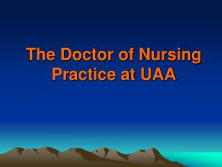 The Doctor of Nursing Practice at UAA