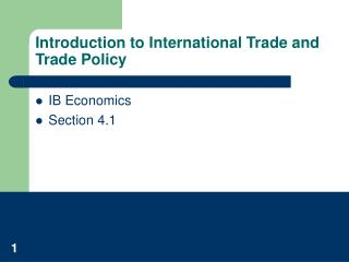 Introduction to International Trade and Trade Policy