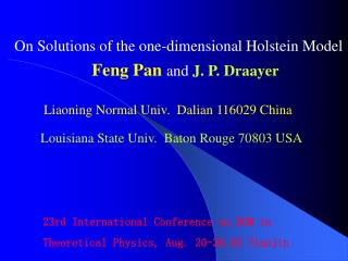 On Solutions of the one-dimensional Holstein Model Feng Pan  and  J. P. Draayer