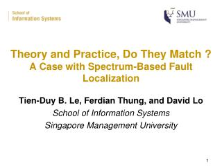 Theory and Practice, Do They Match ? A Case with Spectrum-Based Fault Localization