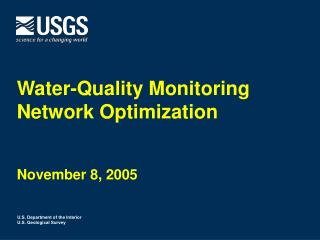 Water-Quality Monitoring Network Optimization November 8, 2005