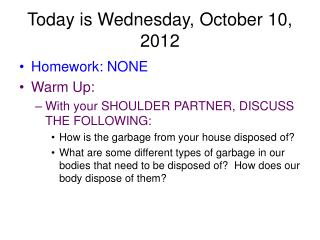 Today is Wednesday, October 10, 2012