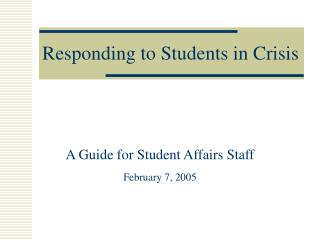Responding to Students in Crisis