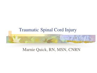 Traumatic Spinal Cord Injury