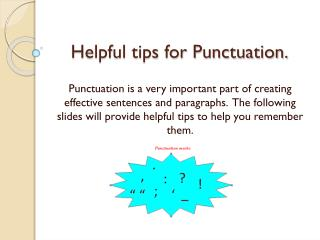 Helpful tips for Punctuation.