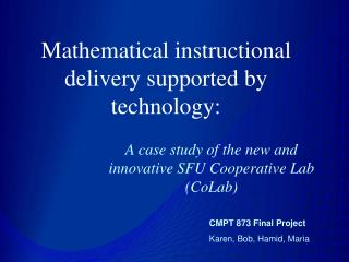 Mathematical instructional  delivery supported by technology: