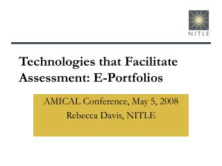 Technologies that Facilitate Assessment: E-Portfolios