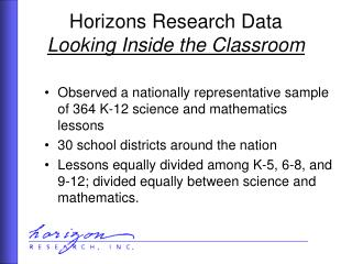 Horizons Research Data Looking Inside the Classroom