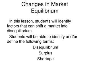 Changes in Market Equilibrium