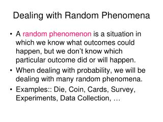 Dealing with Random Phenomena