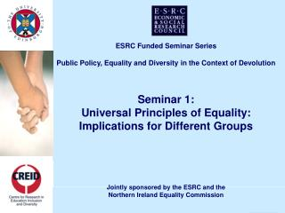 ESRC Funded Seminar Series Public Policy, Equality and Diversity in the Context of Devolution Seminar 1: