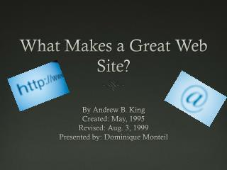What Makes a Great Web Site?