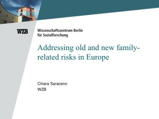 Addressing old and new family-related risks in Europe