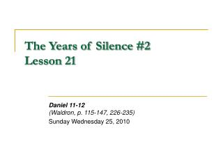 The Years of Silence #2 Lesson 21