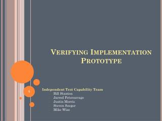 Verifying Implementation Prototype