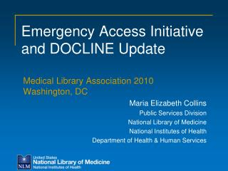 Emergency Access Initiative and DOCLINE Update