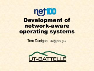Development of network-aware operating systems