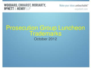 Prosecution Group Luncheon Trademarks